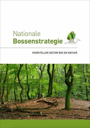 De Nationale Bossenstrategie: voorstellen van de sector bos en natuur